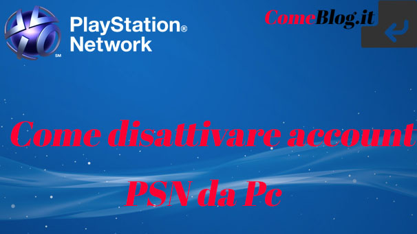 disattivare account psn ps3 ps4 da pc